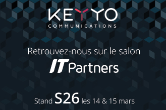 Keyyo annonce sa participation au salon IT Partners 2018