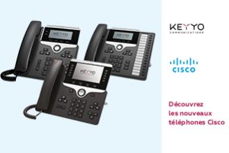 Nouvelle gamme de téléphones fixes Cisco